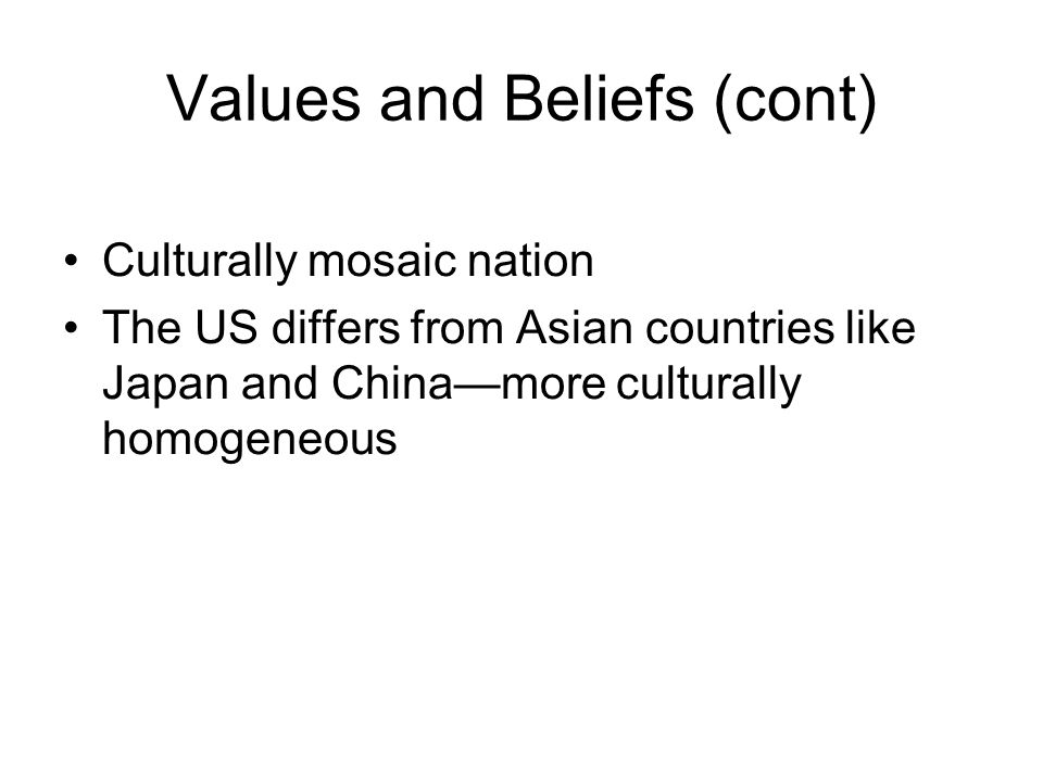 Values and Beliefs (cont)