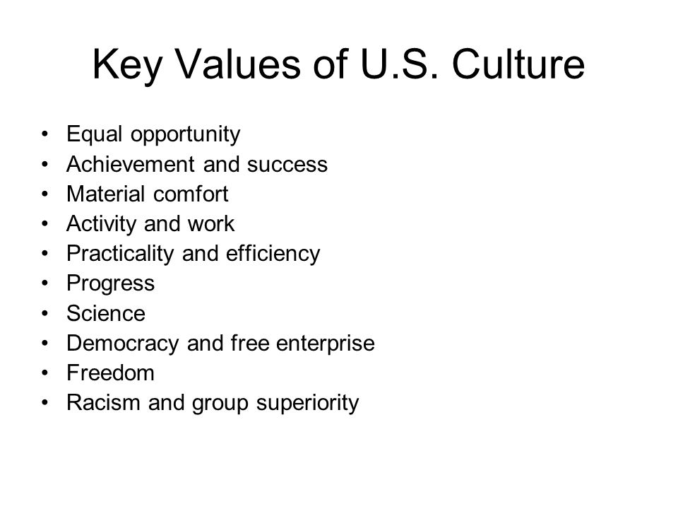 Key Values of U.S. Culture