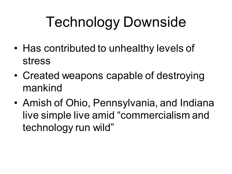 Technology Downside Has contributed to unhealthy levels of stress