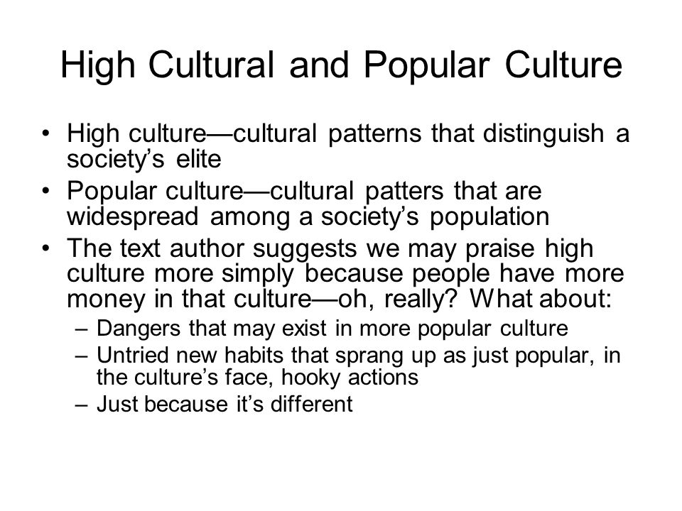 High Cultural and Popular Culture