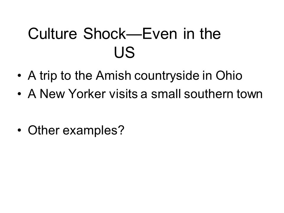 Culture Shock—Even in the US