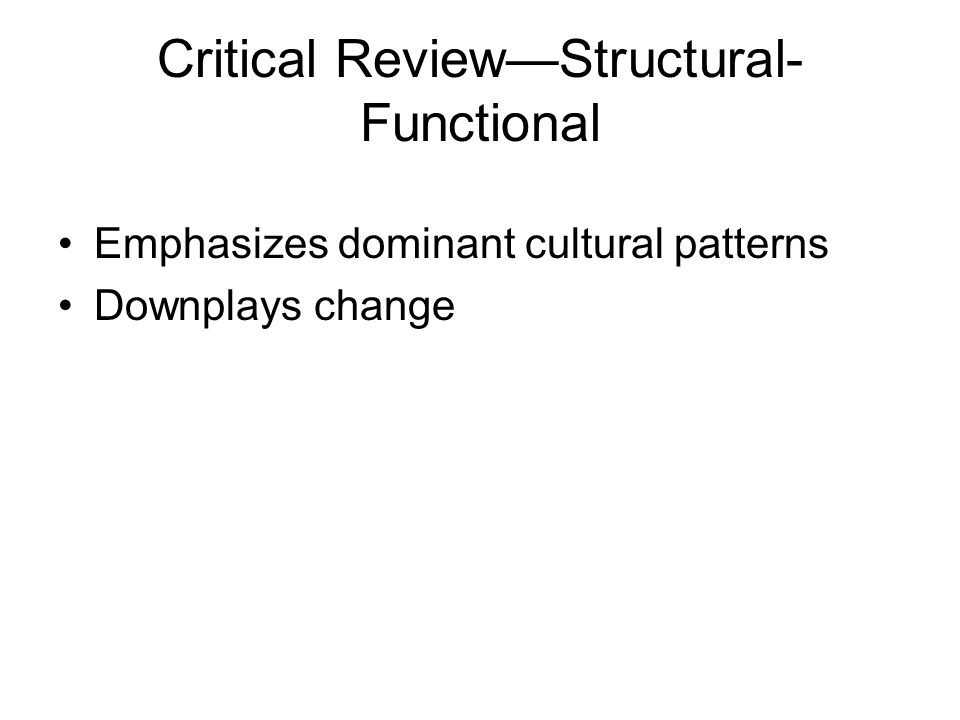 Critical Review—Structural-Functional