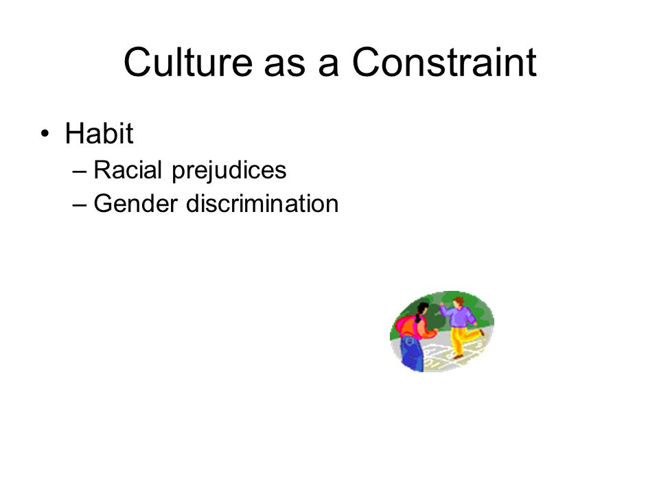 Culture as a Constraint