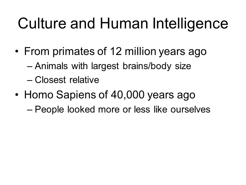 Culture and Human Intelligence