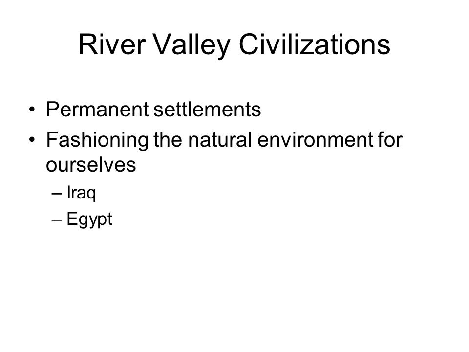 River Valley Civilizations