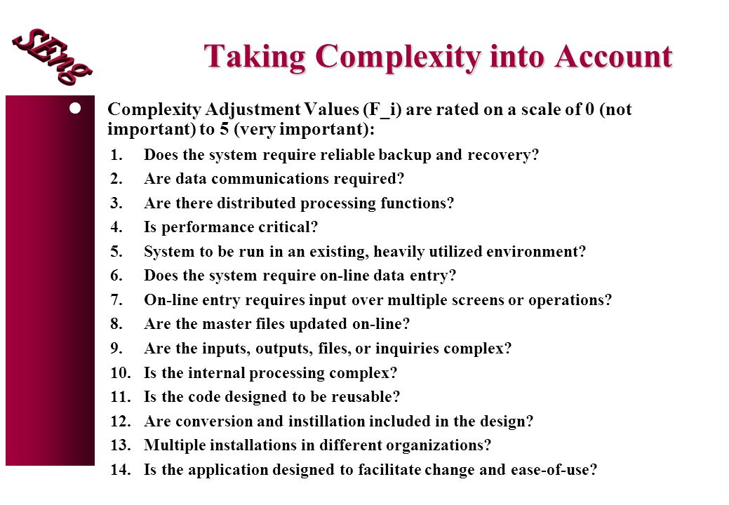 Taking Complexity into Account
