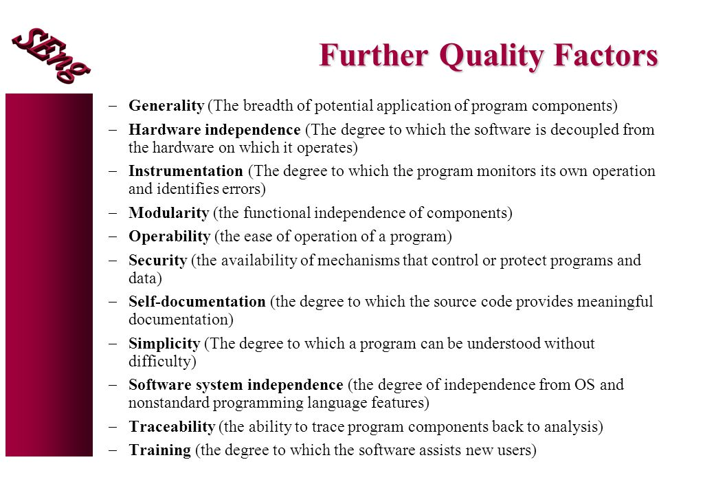 Further Quality Factors
