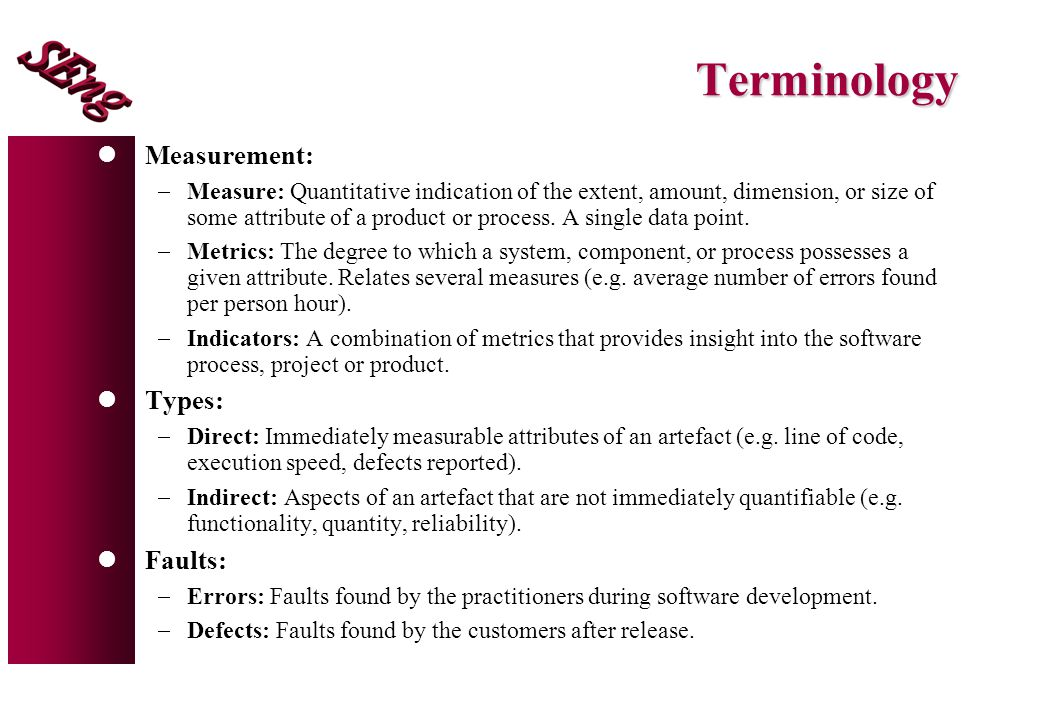 Terminology Measurement: Types: Faults: