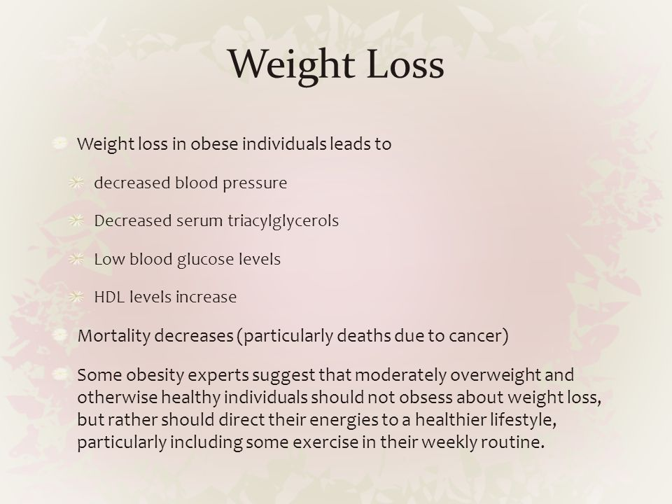Weight Loss Weight loss in obese individuals leads to