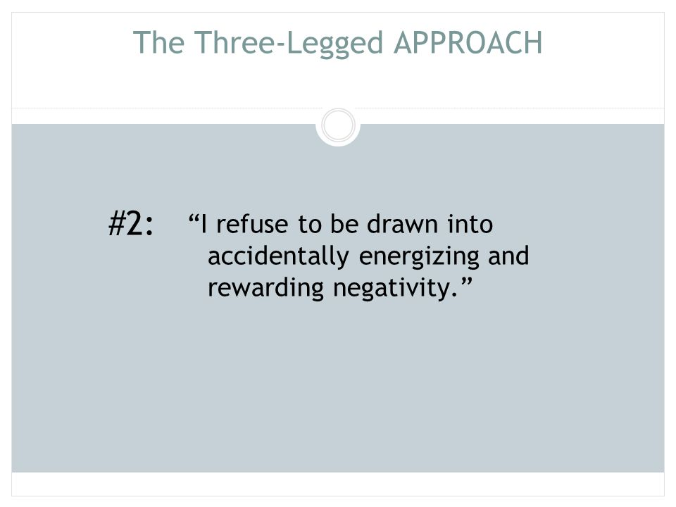 The Three-Legged APPROACH