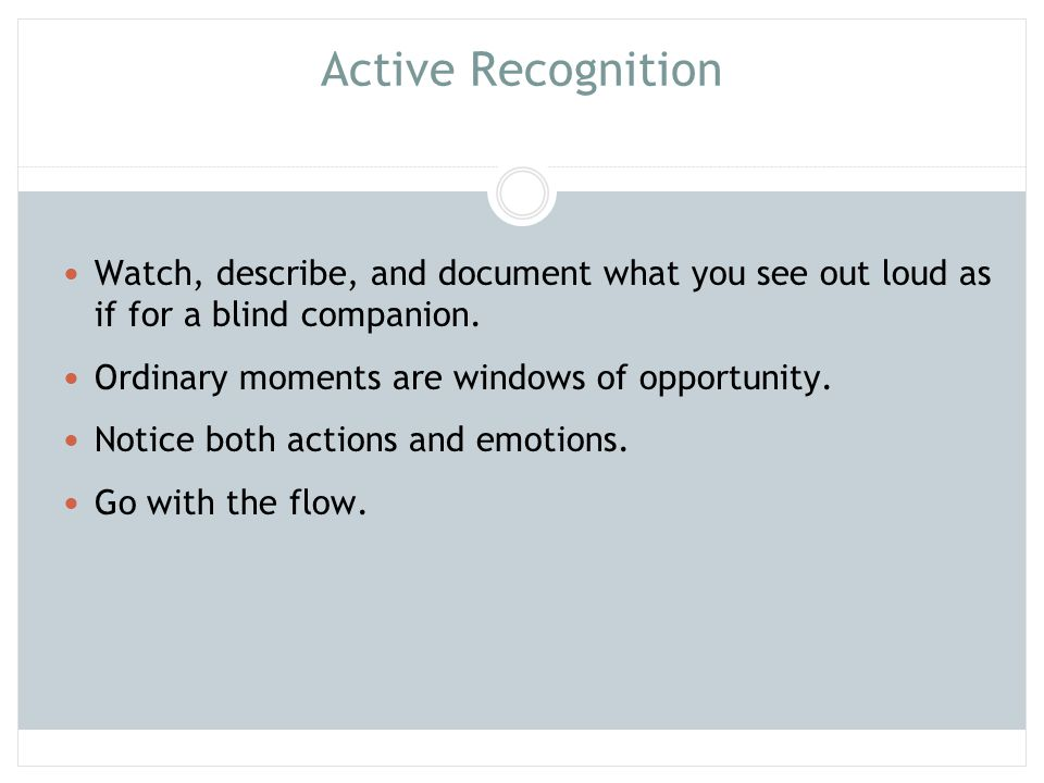 Active Recognition Watch, describe, and document what you see out loud as if for a blind companion.