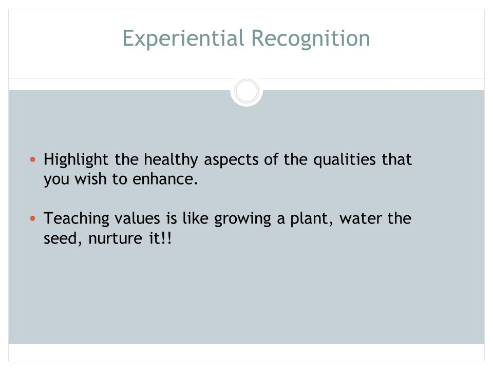 Experiential Recognition