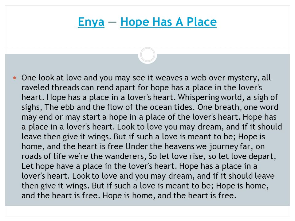 Enya — Hope Has A Place