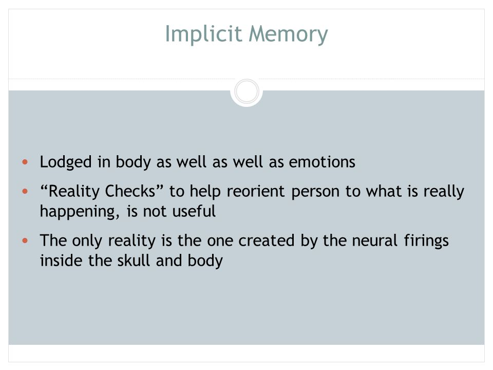 Implicit Memory Lodged in body as well as well as emotions