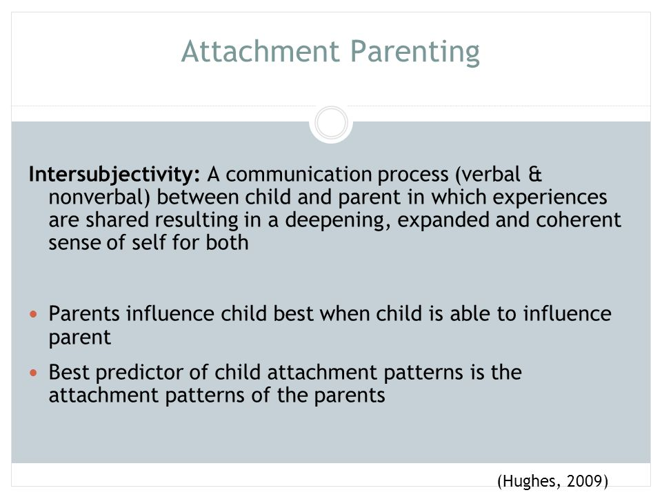 Attachment Parenting P 13 hughes