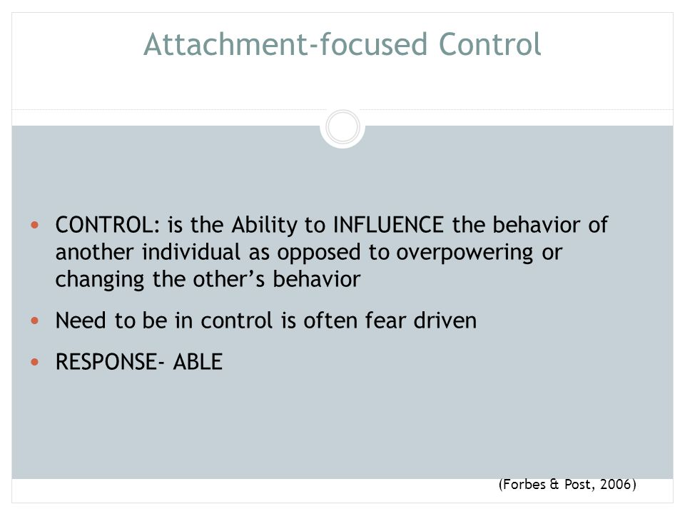 Attachment-focused Control