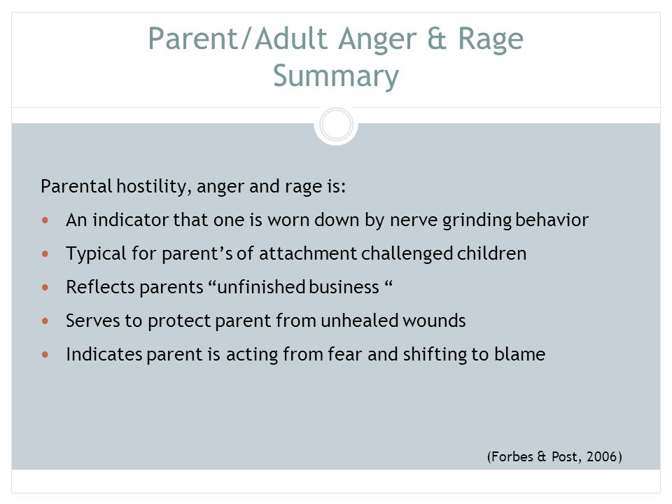 Parent/Adult Anger & Rage Summary