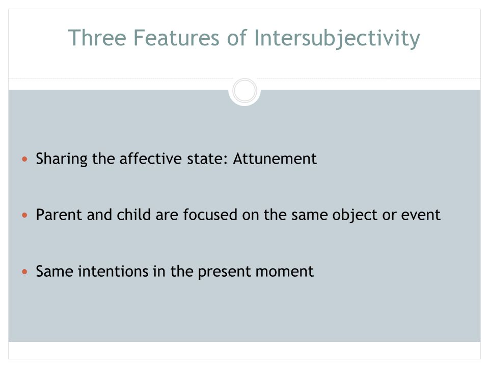 Three Features of Intersubjectivity