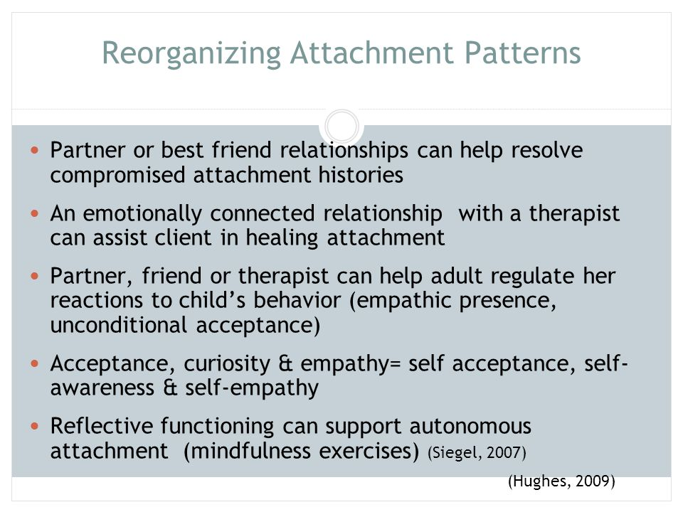 Reorganizing Attachment Patterns