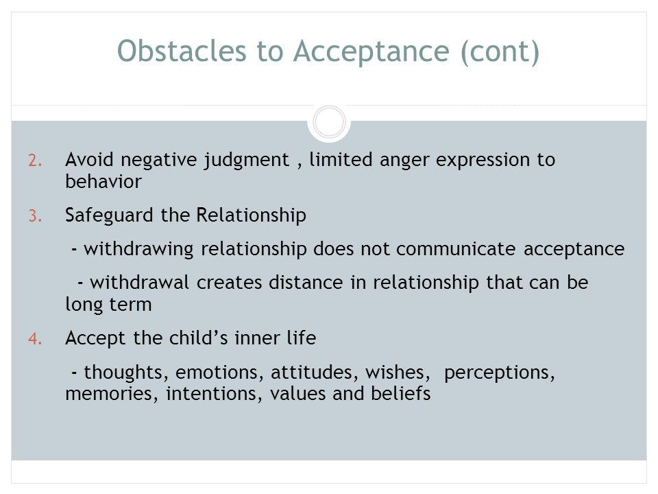 Obstacles to Acceptance (cont)