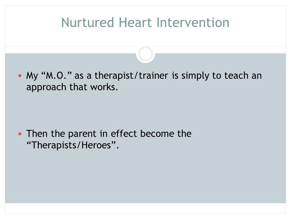 Nurtured Heart Intervention