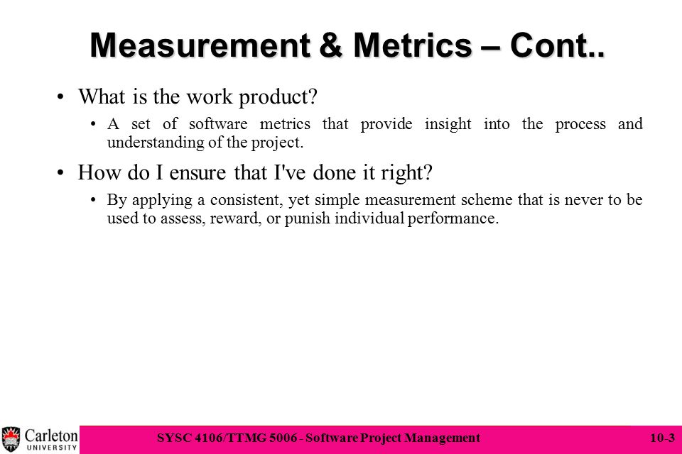 Measurement & Metrics – Cont..