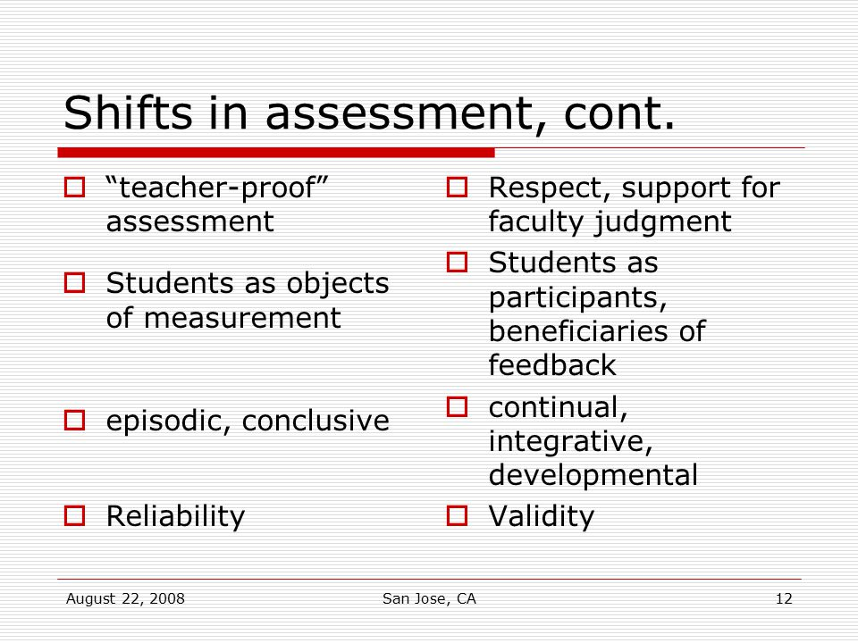 Shifts in assessment, cont.