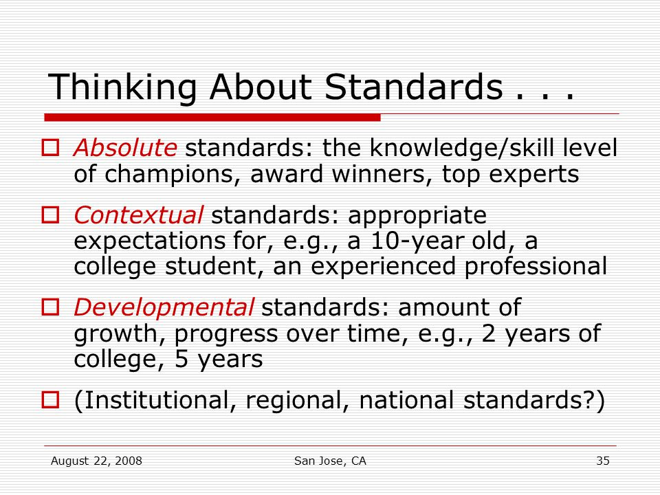 Thinking About Standards . . .