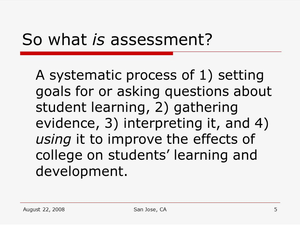 So what is assessment