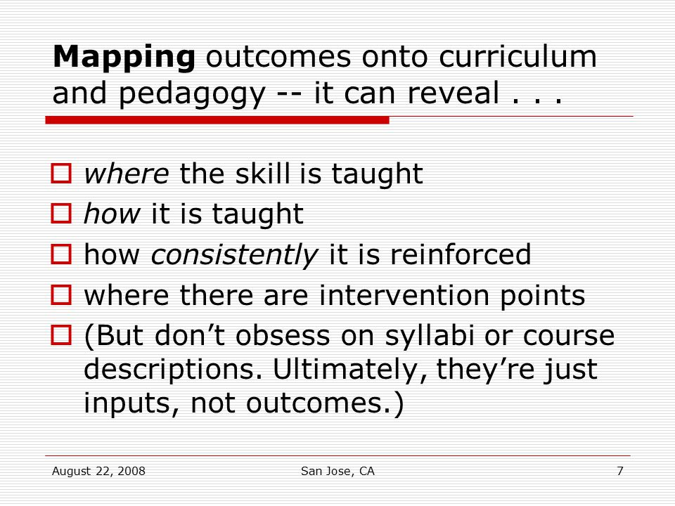Mapping outcomes onto curriculum and pedagogy -- it can reveal . . .