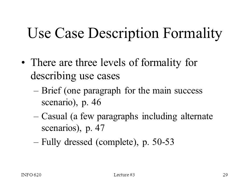 Use Case Description Formality