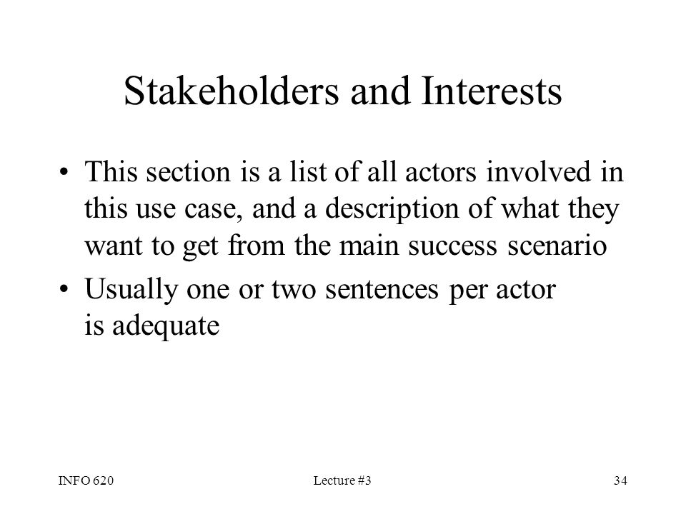 Stakeholders and Interests