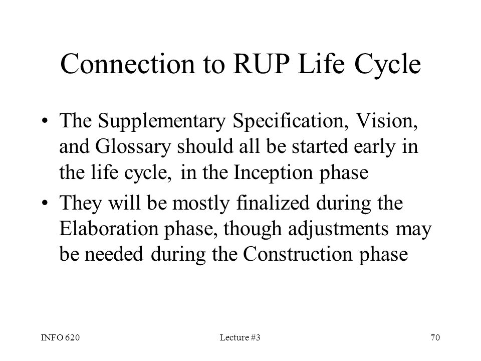 Connection to RUP Life Cycle