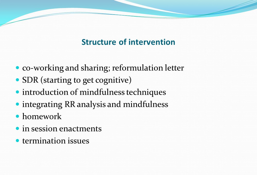 Structure of intervention