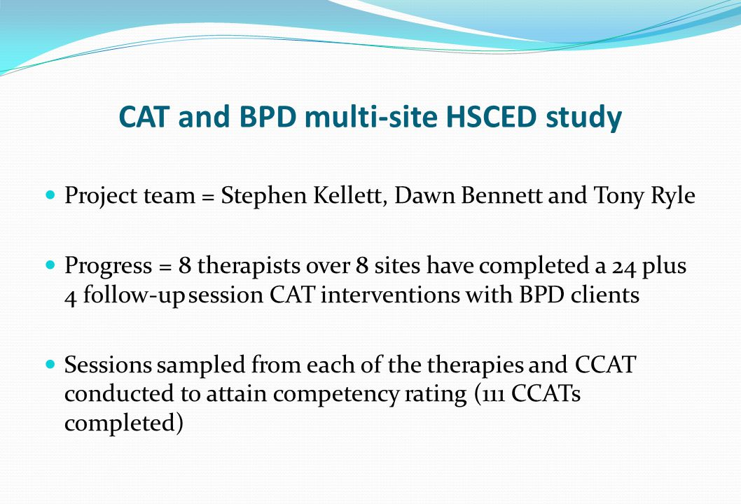 CAT and BPD multi-site HSCED study