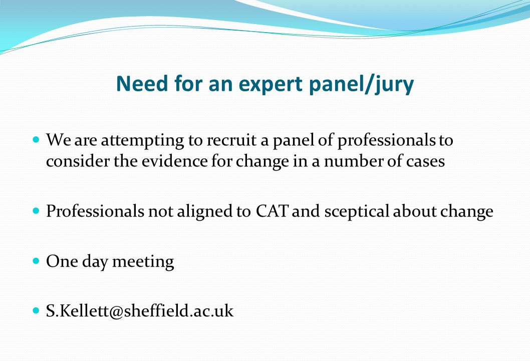 Need for an expert panel/jury
