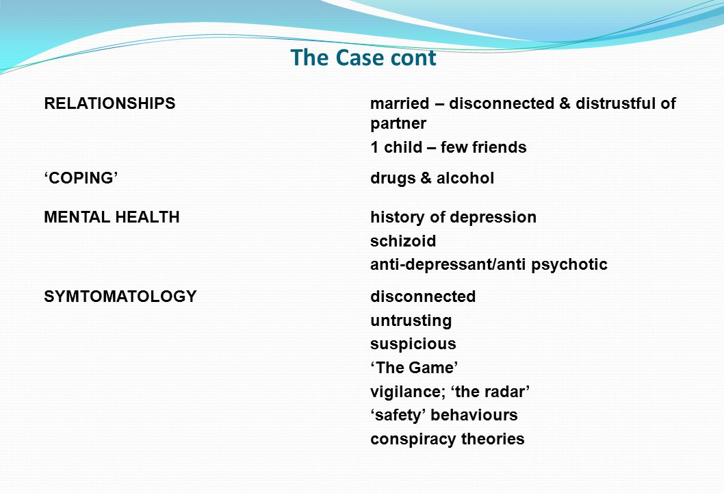 The Case cont RELATIONSHIPS
