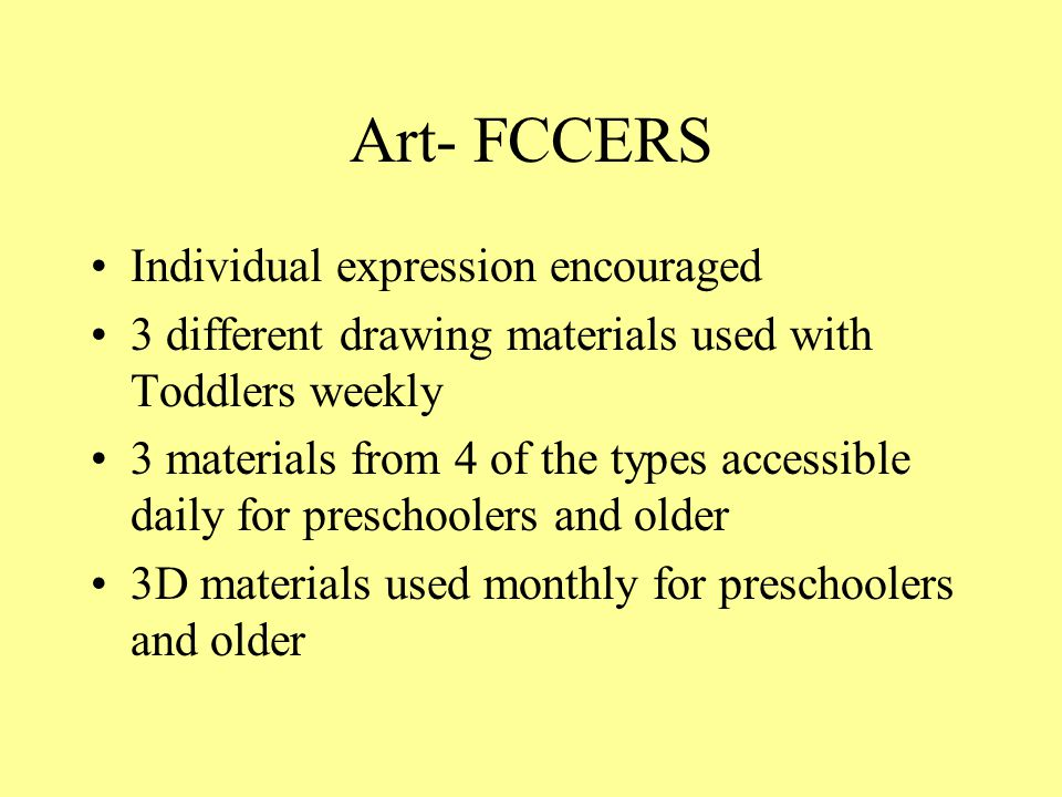 Art- FCCERS Individual expression encouraged