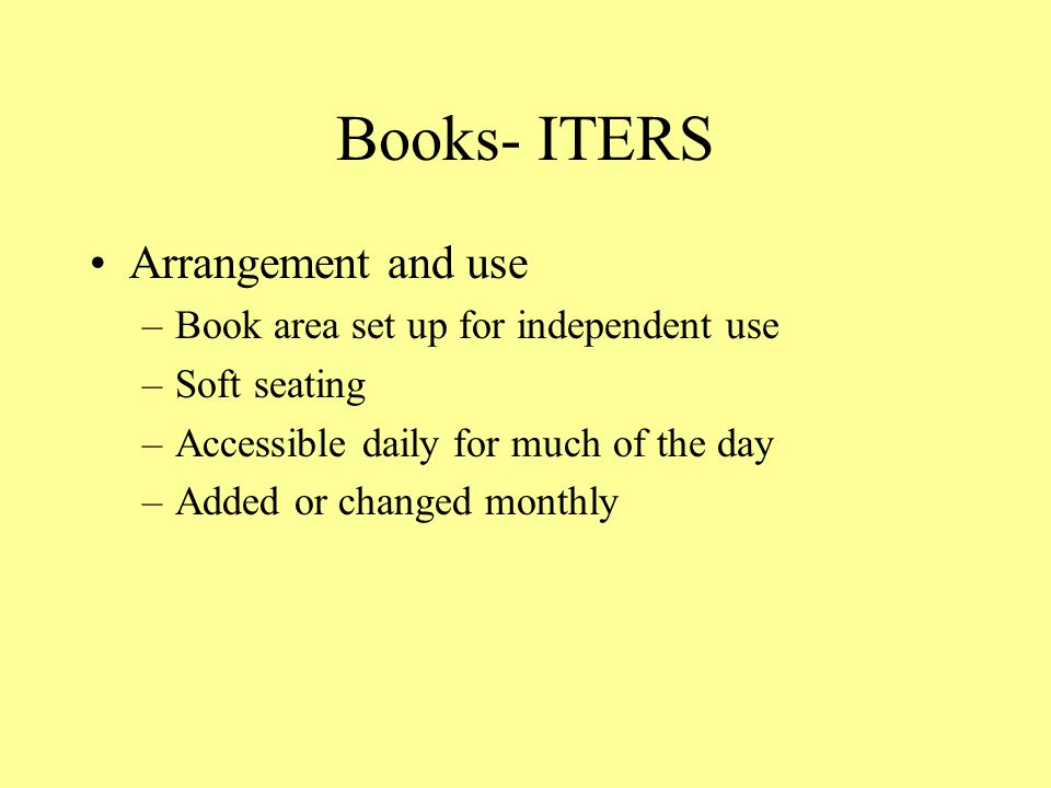 Books- ITERS Arrangement and use Book area set up for independent use