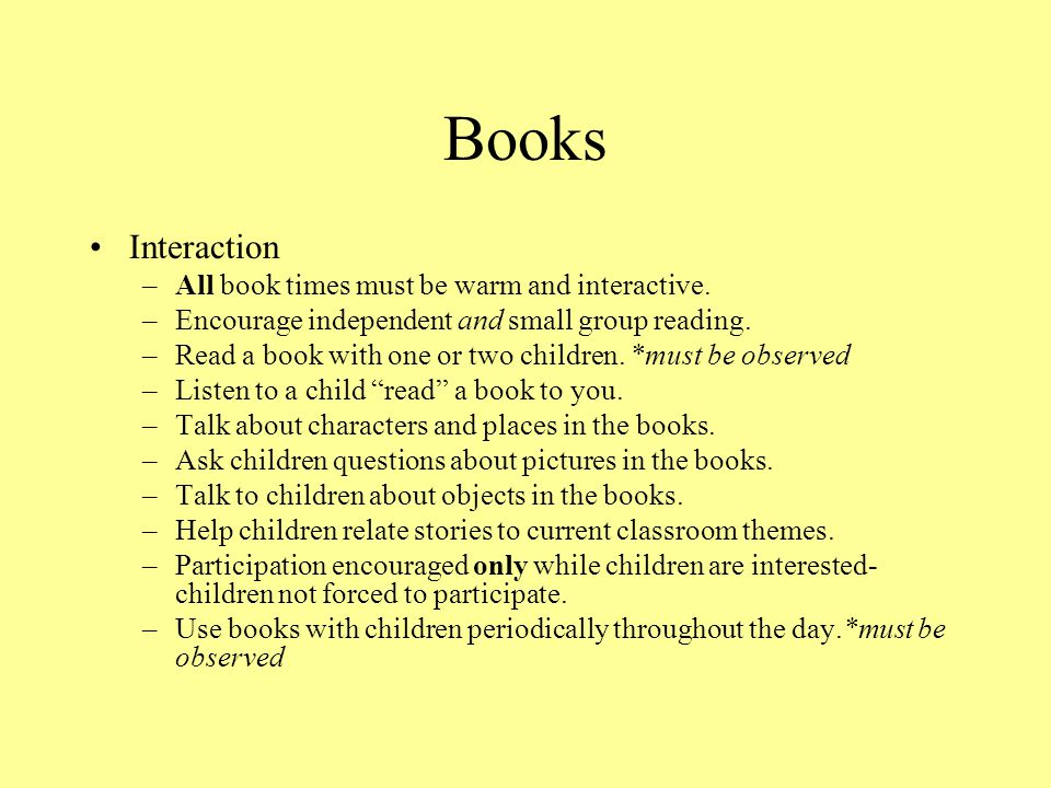 Books Interaction All book times must be warm and interactive.
