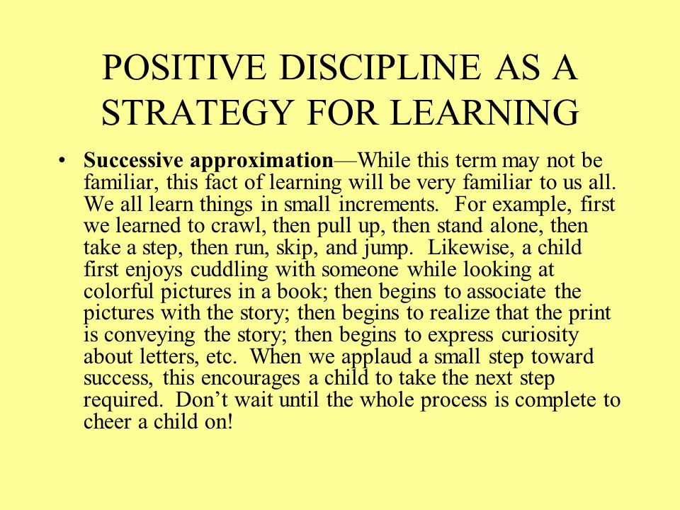 POSITIVE DISCIPLINE AS A STRATEGY FOR LEARNING