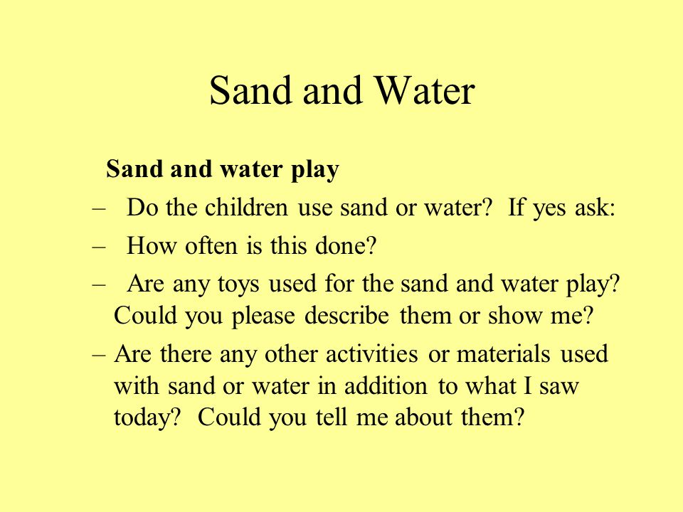Sand and Water Sand and water play