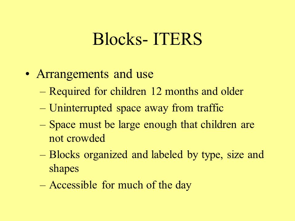 Blocks- ITERS Arrangements and use