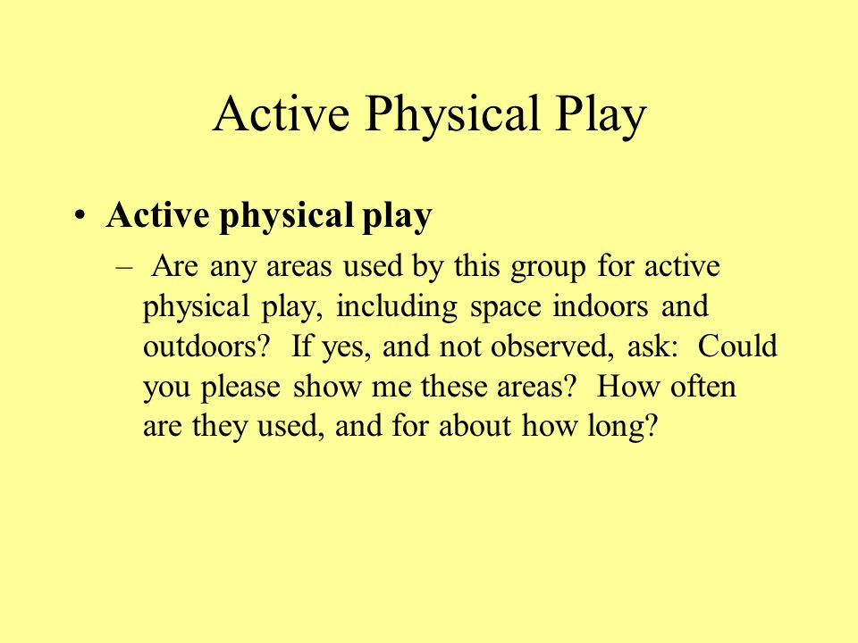 Active Physical Play Active physical play