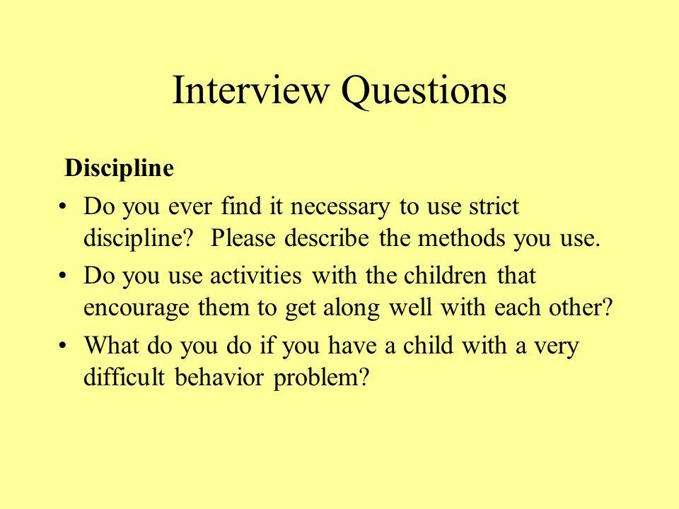 Interview Questions Discipline