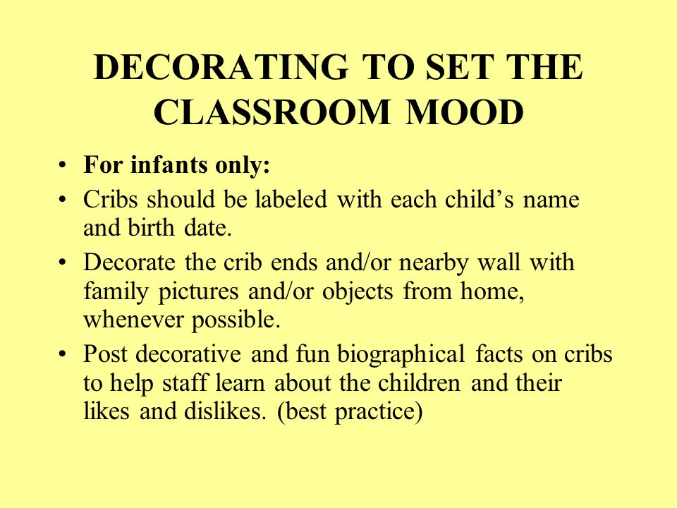 DECORATING TO SET THE CLASSROOM MOOD