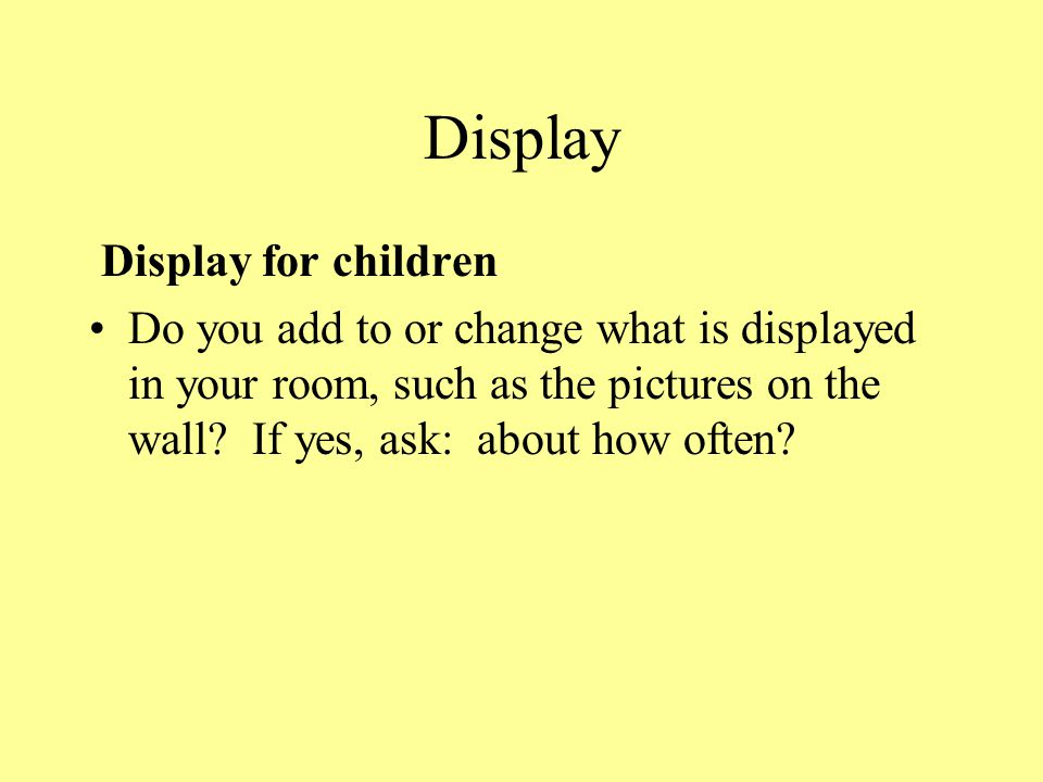 Display Display for children