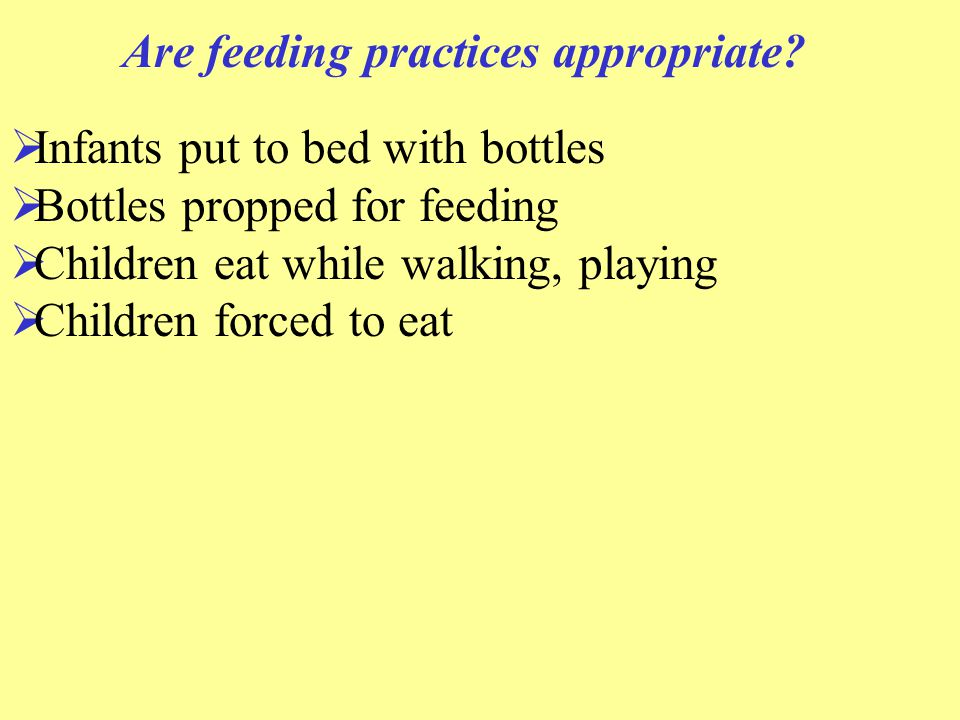 Are feeding practices appropriate