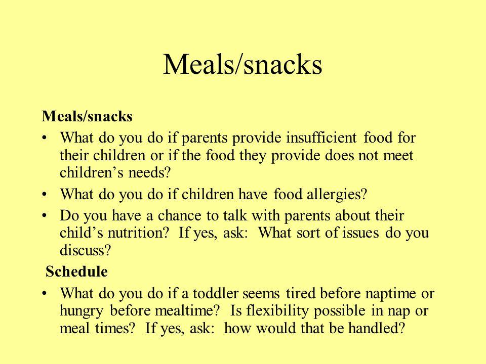 Meals/snacks Meals/snacks