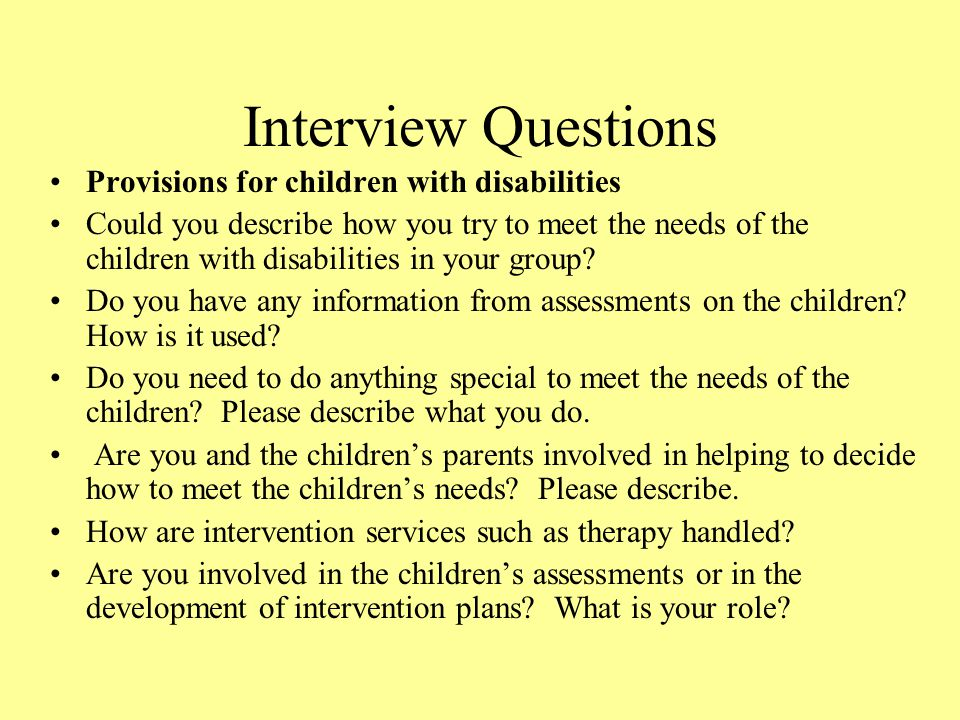 Interview Questions Provisions for children with disabilities
